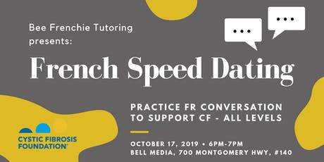 French Speed Dating - Practice FR Conversation to Support CF tickets