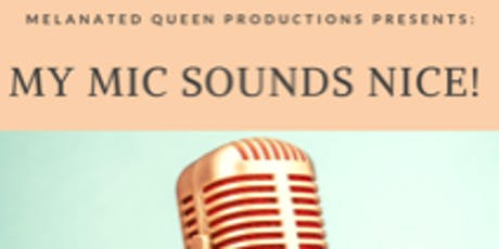 My  Mic  Sounds Nice: Intro To Podcasting Class tickets