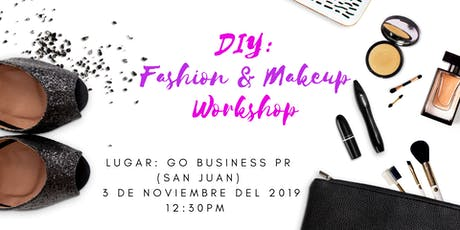 DIY: Fashion & Makeup Workshop + Photo shooting tickets