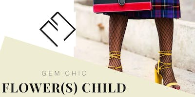 Gem Chic Presents Flower(s) Child