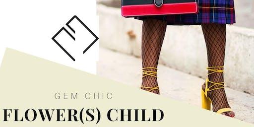 Gem Chic Presents Flower(s) Child