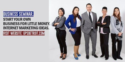 Business Ideas for Little Money and Internet Marketing Workshop