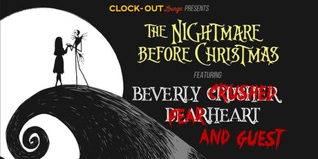 The Nightmare Before Christmas ft. Beverly Crusher and Dearheart tickets