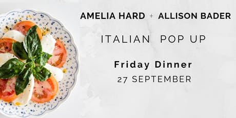 Italian Pop Up, Friday Dinner  tickets