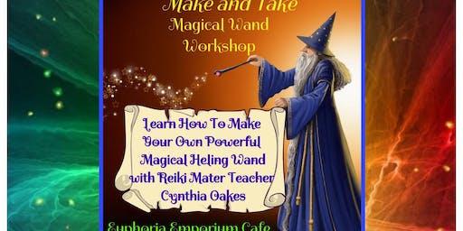Make and Take Magical Healing Wand Workshop w/Cynthia Oakes