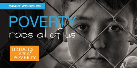 Bridges Out Of Poverty Workshop (2-Parts over 2 Dates) tickets