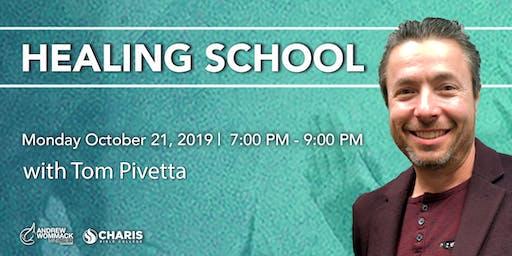 Healing School with Tom Pivetta