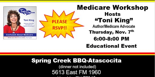 Confused About Medicare Workshop--Spring Creek BBQ-Atascocita