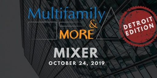 Multifamily and More Exclusive Mixer - Detroit Edition