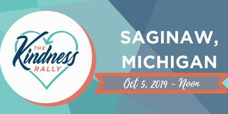 The Kindness Rally: Saginaw, MI tickets