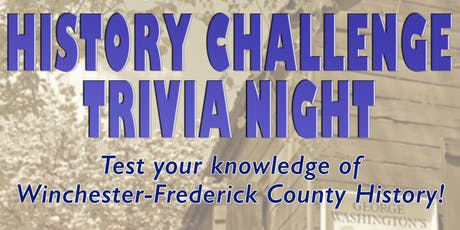 Winchester-Frederick County History Challenge Trivia Night tickets