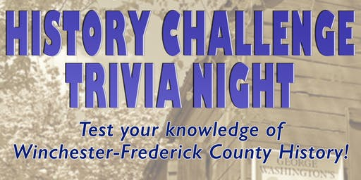 Winchester-Frederick County History Challenge Trivia Night