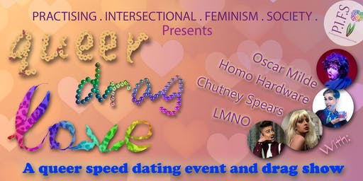 Queer Drag Love: Queer Speed Dating and Drag Extravaganza
