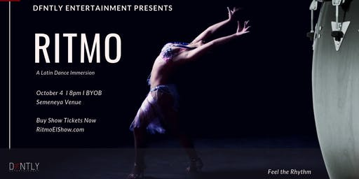 DFNTLY Entertainment Presents: RITMO