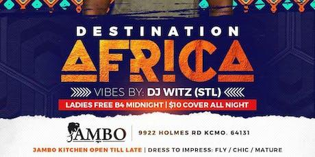 DESTINATION AFRICA KANSAS CITY tickets
