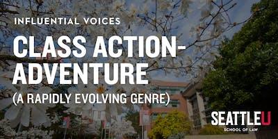 Influential Voices: Class Action-Adventure