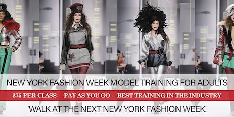NEW YORK FASHION WEEK PROFESSIONAL FASHION MODEL TRAINING FOR ADULTS tickets