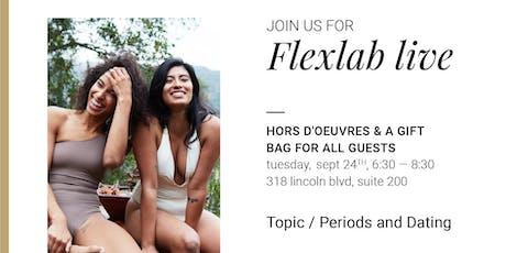 Flexlab live tickets