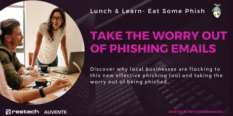 Restech Lunch & Learn : Take The Worry Out of Phishing Emails tickets