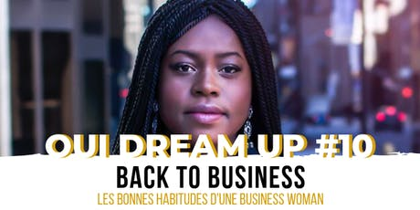 OUI DREAM UP  #10 - BACK TO BUSINESS billets