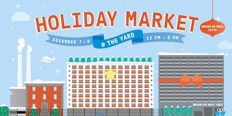 Brooklyn Navy Yard Holiday Market! tickets