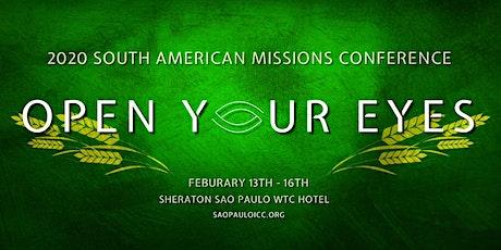 """2020 Conferencia Sudámericana de Misiones """"OPEN YOUR EYES"""" ingressos"""