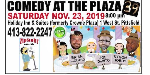 ZipStohr's Comedy at the Plaza # 39-Brian Scolaro, Joe DeVito, Kyron Hobdy