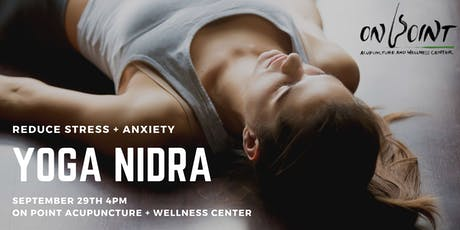 Yoga Nidra at On Point Acupuncture + Wellness Center tickets