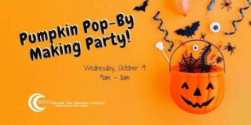 Pumpkin Pop-By Making Party
