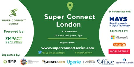Super Connect  London (AI, MedTech) tickets