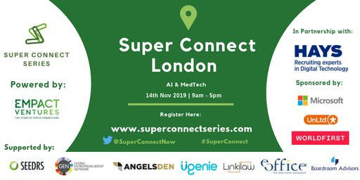 Super Connect  London (AI, MedTech)