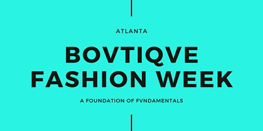 Bovtiqve Fashion Week Registration