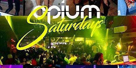 OPIUM SATURDAYS tickets
