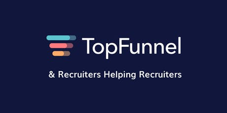 TopFunnel + RHR Fall 2019 Networking Event & Roundtable! tickets