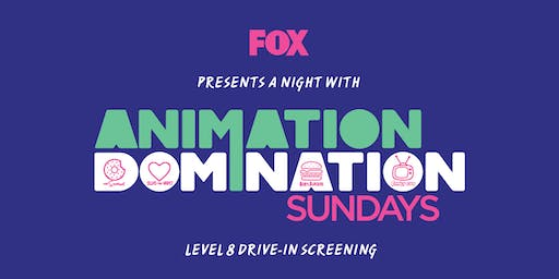 FOX's ANIMATION DOMINATION DRIVE-IN SCREENING