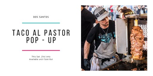 Dos Santos Taco Al Pastor Cart Pop-Up (Denver)