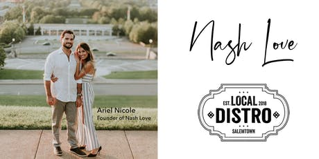 Nash Love + The Local Distro Community appreciation tickets