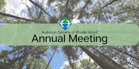 122nd Annual Meeting of the Audubon Society of Rhode Island tickets