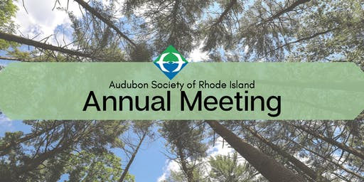 122nd Annual Meeting of the Audubon Society of Rhode Island