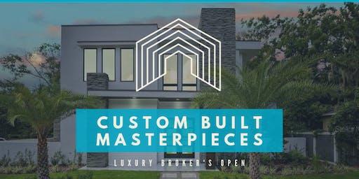 Custom Built Masterpieces Broker's Open