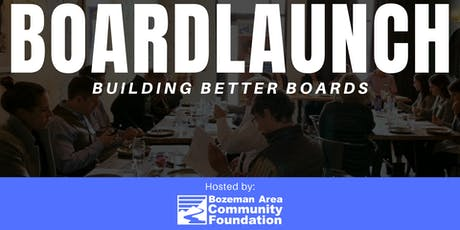 BoardLaunch: Building Better Boards tickets
