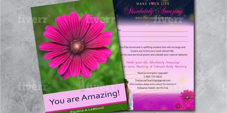 Make your life ABSOLUTELY AMAZING! tickets
