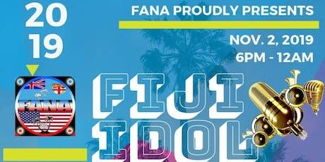 FANA USA /Fiji Idol Singing Competition tickets