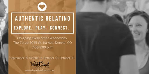 Authentic Relating Themed Nights:  Explore, Play, Connect