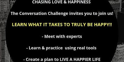 The Conversation Challenge: CHASING LOVE & HAPPINESS
