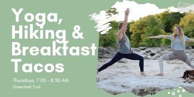 Yoga, Hiking & Breakfast Tacos!