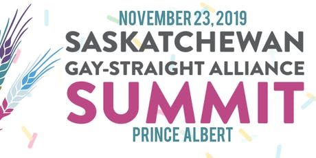 2019 Saskatchewan Gay-Straight Alliance Summit tickets