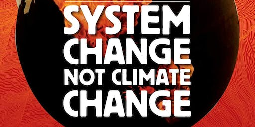 System Change Not Climate Change - Book Launch