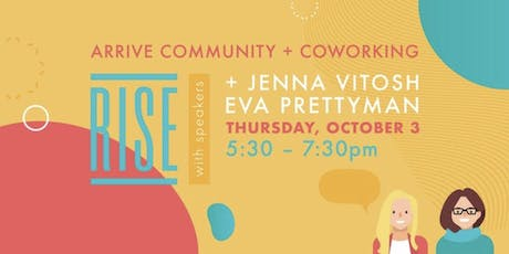 RISE & Connect @ Arrive Community + Coworking tickets