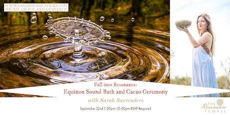 Fall into Resonance: Equinox Sound Bath & Cacao Ceremony billets